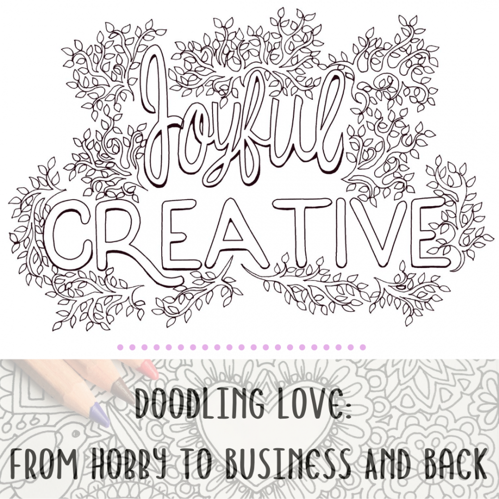 Doodling Love: From Hobby To Business And Back