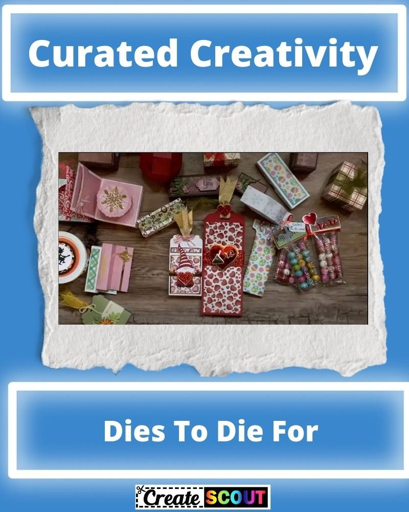 Dies To Die For – My Love Of Creating Projects With Dies